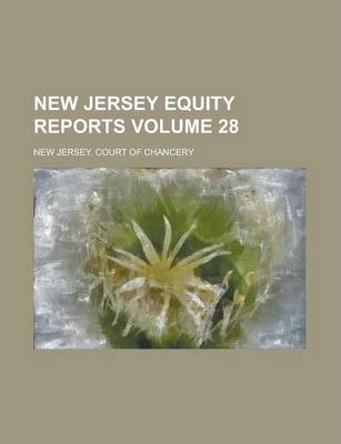 New Jersey Equity Reports Volume 28