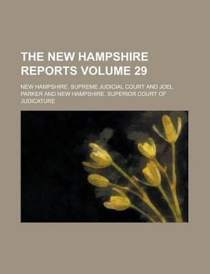 The New Hampshire Reports Volume 29