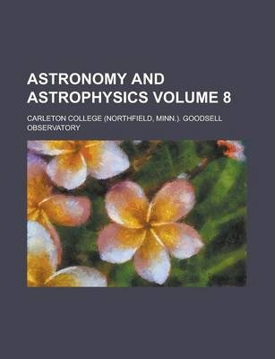Astronomy and Astrophysics Volume 8