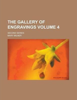 The Gallery of Engravings; Second Series Volume 4