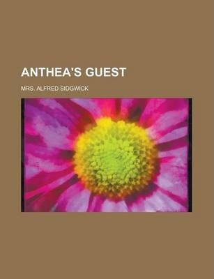 Anthea's Guest