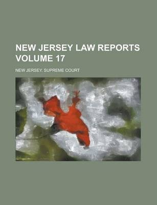 New Jersey Law Reports Volume 17