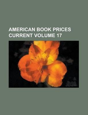 American Book Prices Current Volume 17