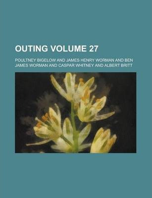 Outing Volume 27
