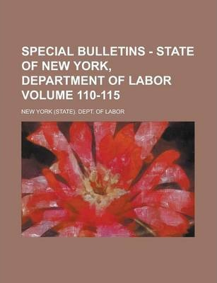 Special Bulletins - State of New York, Department of Labor Volume 110-115