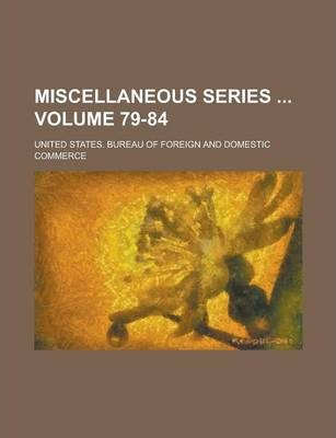 Miscellaneous Series Volume 79-84