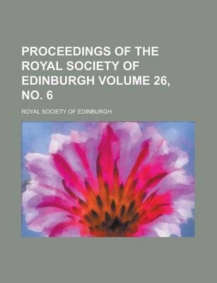 Proceedings of the Royal Society of Edinburgh Volume 26, No. 6