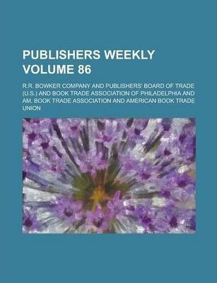 Publishers Weekly Volume 86