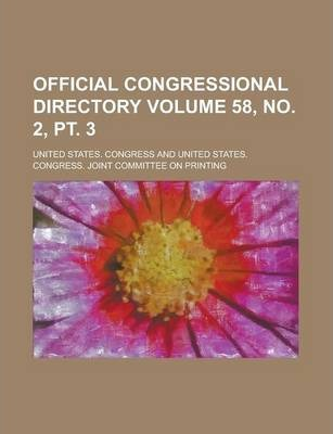 Official Congressional Directory Volume 58, No. 2, PT. 3