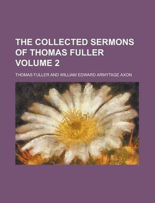 The Collected Sermons of Thomas Fuller Volume 2