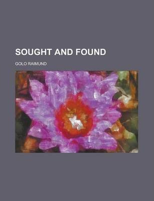 Sought and Found