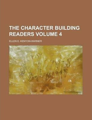 The Character Building Readers Volume 4