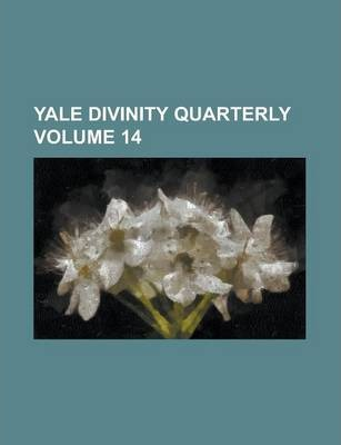 Yale Divinity Quarterly Volume 14