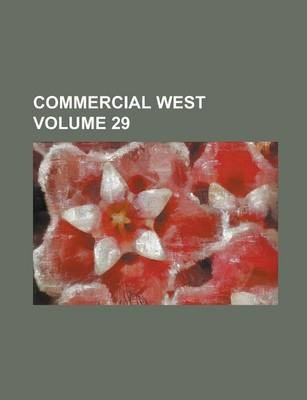 Commercial West Volume 29