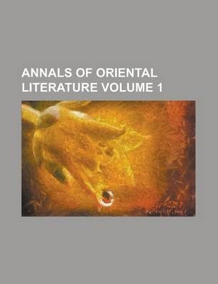 Annals of Oriental Literature Volume 1