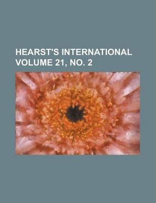 Hearst's International Volume 21, No. 2