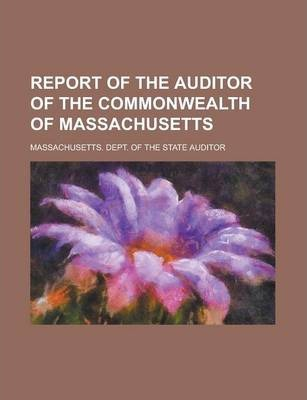 Report of the Auditor of the Commonwealth of Massachusetts