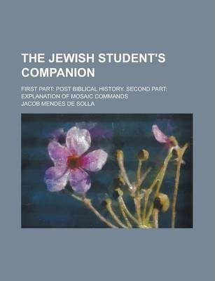 The Jewish Student's Companion; First Part