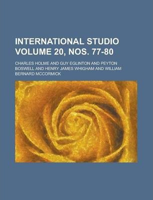 International Studio Volume 20, Nos. 77-80