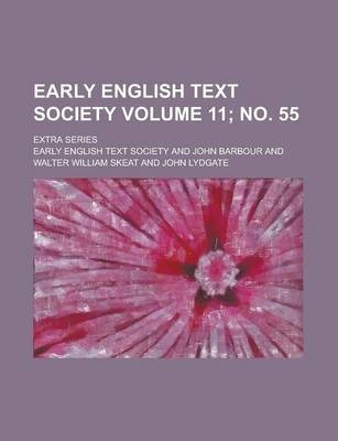 Early English Text Society; Extra Series Volume 11; No. 55