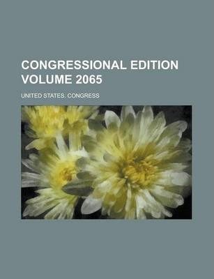 Congressional Edition Volume 2065