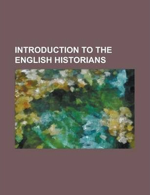 Introduction to the English Historians