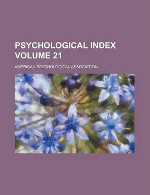 Psychological Index Volume 21