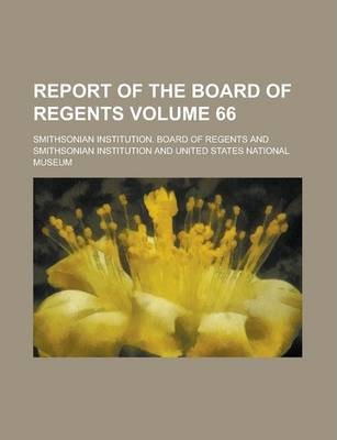 Report of the Board of Regents Volume 66