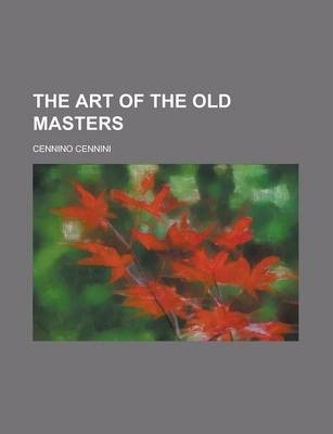 The Art of the Old Masters