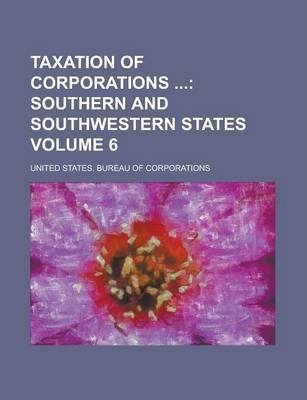 Taxation of Corporations Volume 6