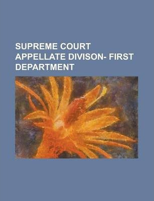 Supreme Court Appellate Divison- First Department