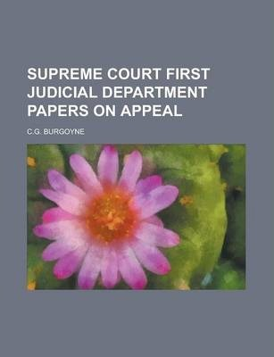 Supreme Court First Judicial Department Papers on Appeal