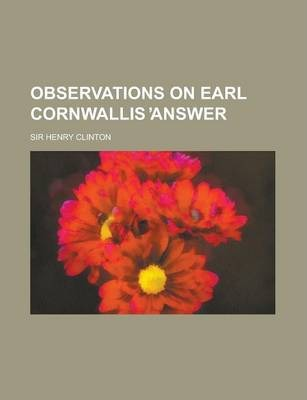 Observations on Earl Cornwallis Answer