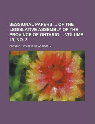 Sessional Papers of the Legislative Assembly of the Province of Ontario Volume 19, No. 3