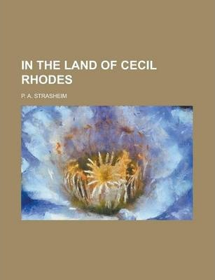 In the Land of Cecil Rhodes