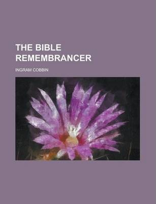 The Bible Remembrancer