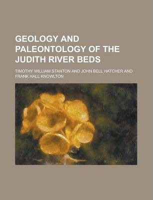 Geology and Paleontology of the Judith River Beds