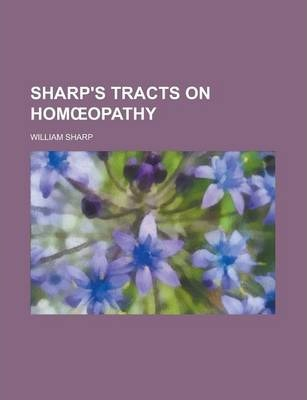 Sharp's Tracts on Hom Opathy