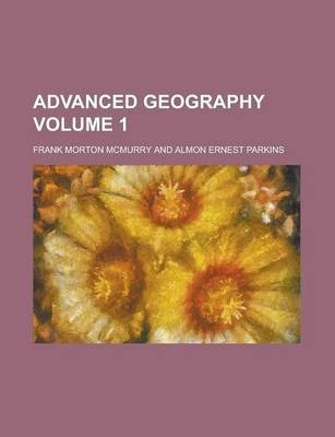 Advanced Geography Volume 1
