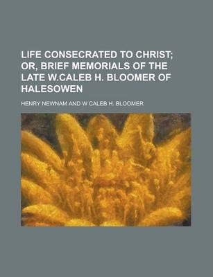 Life Consecrated to Christ