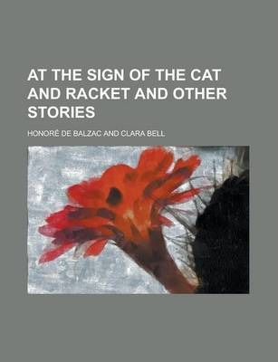 At the Sign of the Cat and Racket and Other Stories