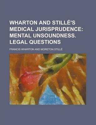 Wharton and Stille's Medical Jurisprudence