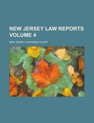 New Jersey Law Reports Volume 4