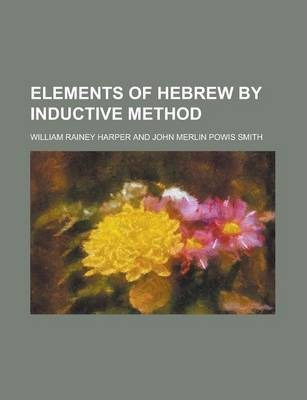 Elements of Hebrew by Inductive Method