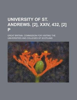 University of St. Andrews. [2], XXIV, 432, [2] P