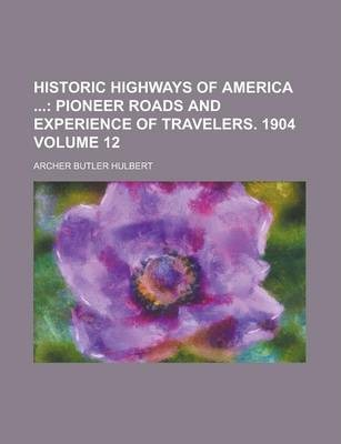 Historic Highways of America Volume 12