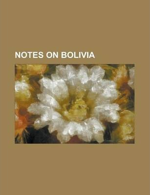 Notes on Bolivia