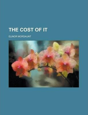 The Cost of It