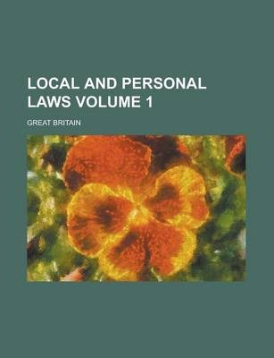 Local and Personal Laws Volume 1