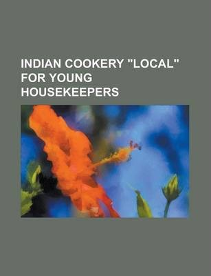 Indian Cookery Local for Young Housekeepers